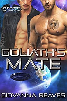 Goliath's Mate (G-Force Federation Book 3) by [Giovanna Reaves]