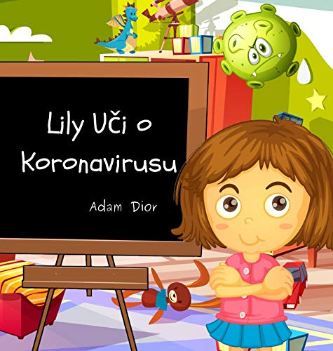 Lily Uči o Koronavirusu