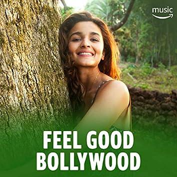 Feel Good Bollywood