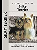 silky terrier dog owner guide book