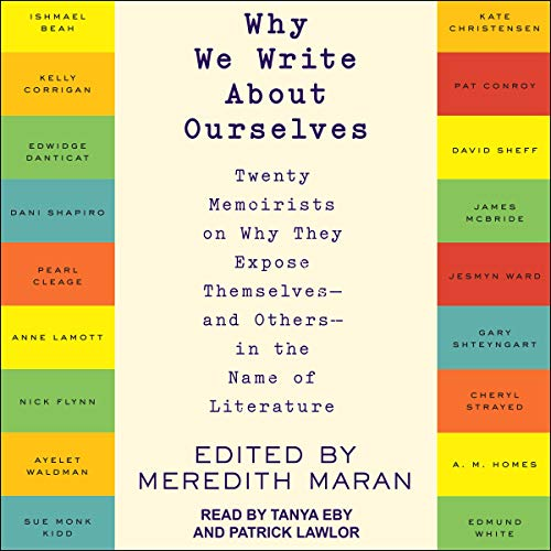 Why We Write About Ourselves cover art