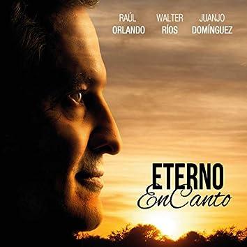 Eterno Encanto (feat. Walter Ríos, Juanjo Domínguez)