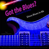 Got the Blues? Disco Blues in the Key of Bb for Acoustic and Electric Guitar Players