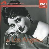 Sur Les Ailes Du Chant: Melodies Avec Orch by Victoria De Los Angeles (2008-01-13)