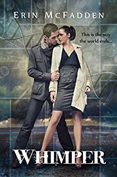 Whimper (Hollow Man Book 1) by [Erin McFadden, Todd Barselow]