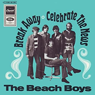 Break Away / Celebrate The News - Beach Boys, The 7