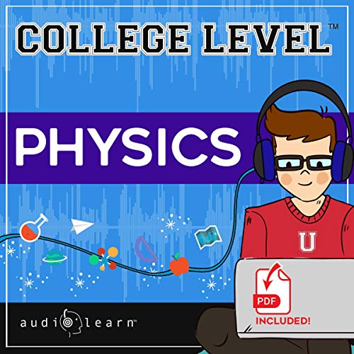 College Level Physics Audiobook By AudioLearn Content Team cover art