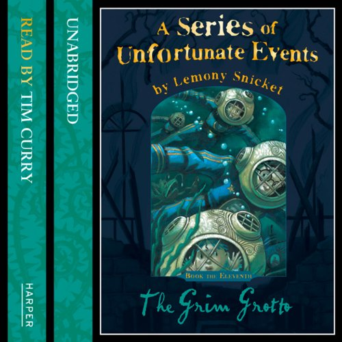 The Grim Grotto: A Series of Unfortunate Events, Book 11