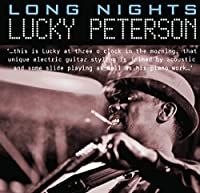 Long Nights by Lucky Peterson (2016-02-01)