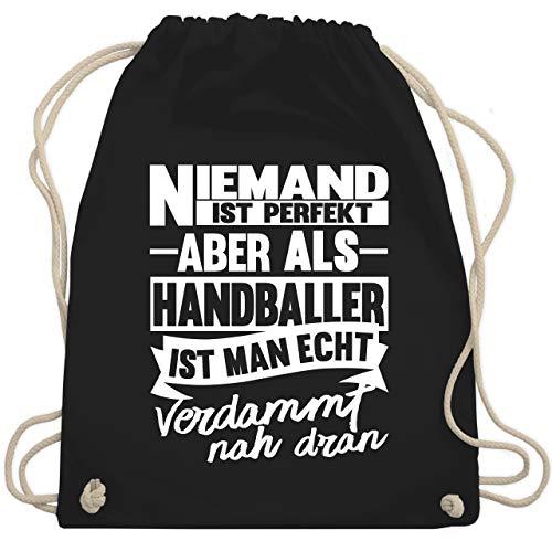 Shirtracer Handball - Niemand ist perfekt aber als Handballer ist man echt verdammt nah dran - Unisize - Schwarz - handball tasche für bälle - WM110 - Turnbeutel und Stoffbeutel aus Baumwolle