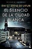 El silencio de la ciudad blanca (Crimen y Misterio)...