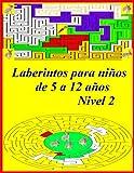 Laberintos para niños de 5 a 12 años Nivel 2: Increíble libro de actividades de laberinto para niños, Tres niveles de dificultad (fácil, medio, ... Páginas: 50 páginas, Formato: 8.5x11 pulgadas