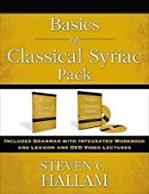 Basics of Classical Syriac Pack: Includes Grammar with Integrated Workbook and Lexicon and DVD Video Lectures