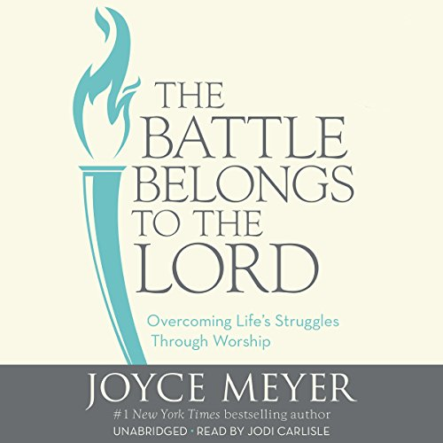The Battle Belongs to the Lord audiobook cover art