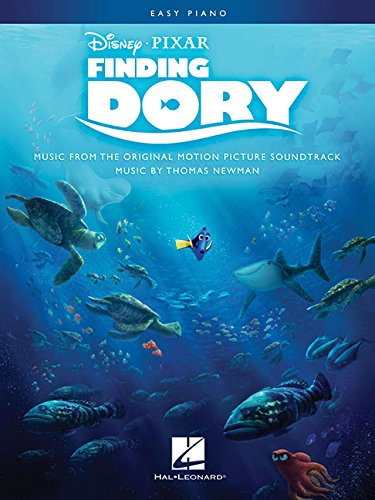 Finding Dory: Music From The Motion Picture Soundtrack (Easy Piano): Klavierpartitur, Sammelband für Klavier