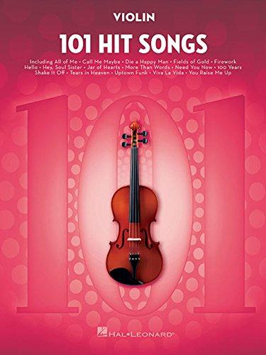 101 Hit Songs: For Violin (Instrumental Folio)