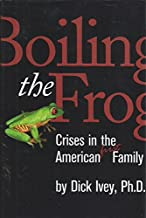 Boiling the Frog: Crises in the American First Family