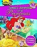 Juego y aprendo con las Princesas (Disney. Princesas)