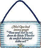 N / A Cartel de chapa con texto en alemán 'MEI Opa hod imma gsogt. Bayrisch Bayern 18 x 12 cm HS78