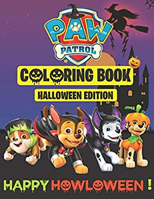 Paw Patrol Coloring Book, HAPPY HOWLOWEEN ! ( HALLOWEEN EDITION): 40 High Quality Illustrations of Paw Patrol characters (Halloween coloring Pages for boys and girls) por Independently published