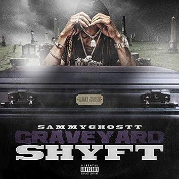 Graveyard Shyft