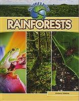 Rainforests (The World's Biomes)