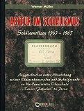 Abitur im Sozialismus: Schülernotizen 1963 - 1967