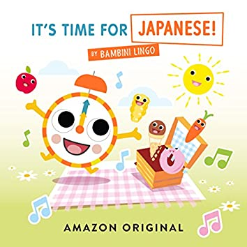 It's Time For Japanese