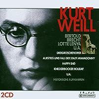 Kurt Weill: Dreigroschenoper and more