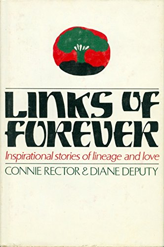 Title: Links of Forever Inspirational stories of lineage