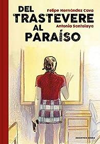 Del Trastevere al Paraíso par Felipe Hernández Cava