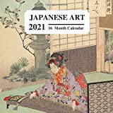 Japanese Art 2021: 16 Month Calendar: Vintage Classic Paintings: Great Book Gift For Lovers Of Japanese Culture & Non Native Language Learners