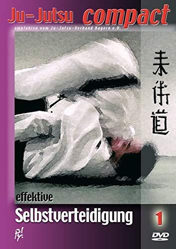Ju-Jutsu COMPACT. Effektive Selbstverteidigung. Selbstverteidigungstechniken.... / Ju-Jutsu COMPACT. Effektive Selbstverteidigung. Selbstverteidigungstechniken auf DVD. Band-1
