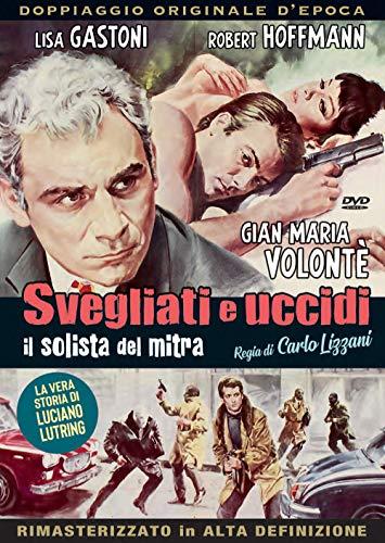 Svegliati E Uccidi Il Solista Del Mitra (1966)