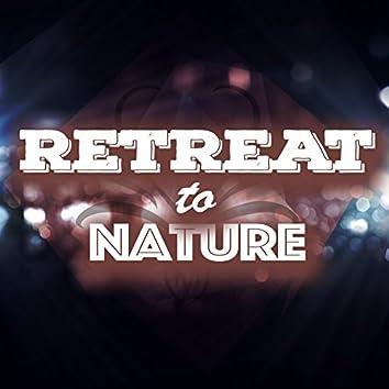 Retreat to Nature