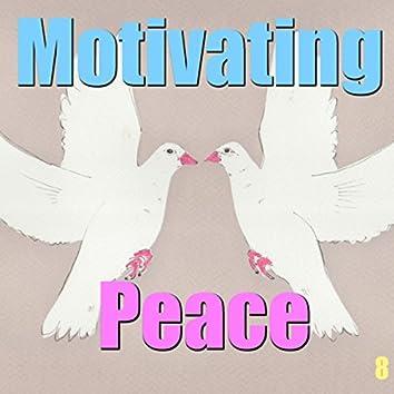 Motivating Peace, Vol. 8
