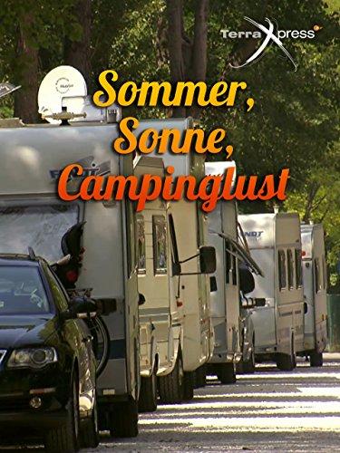 Sommer, Sonne, Campinglust