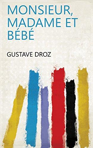 Monsieur, madame et bébé (French Edition)
