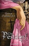 Das Pestdorf: Historischer Roman - Die Pesttrilogie 3