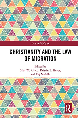 Christianity and the Law of Migration (Law and Religion)