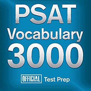 Official PSAT Vocabulary 3000: Become a True Master of PSAT Vocabulary...Quickly and Effectively! cover art