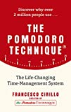 The Pomodoro Technique: The Life-Changing Time-Management System (English Edition)