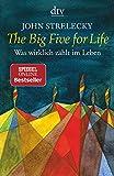 The Big Five for Life: Was wirklich zählt im...