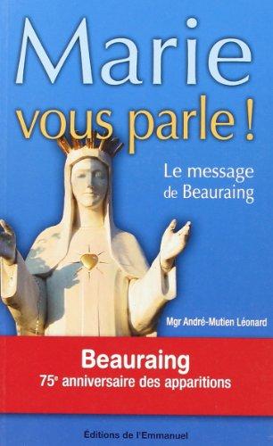 Marie vous parle ! : Le message de Beauraing