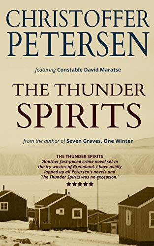 The Thunder Spirits: A short story of faith and foul play in the Arctic: 7 (Arctic Shorts)