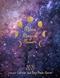 2021 Lunisolar Calendar and Moon Phases Planner: Includes Calendar of Lunar Phases | Full and New Moon Rituals Pages | Weekly Layout with Time-Blocking | Monthly To-Do Lists and Planning