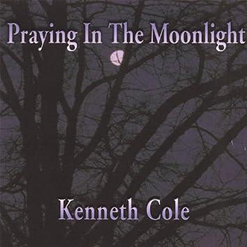 Praying in the Moonlight