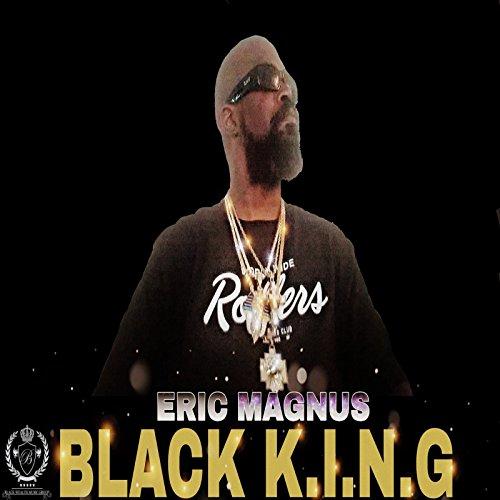 Eric Magnus: Black K.I.N.G