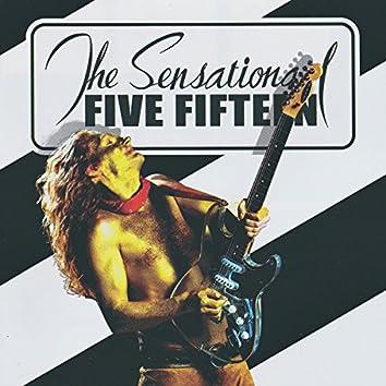 The Sensational Five Fifteen