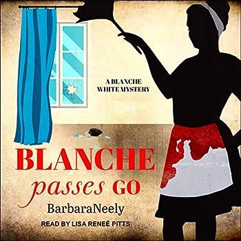 Blanche Passes Go  Blanche White Series Book 4
